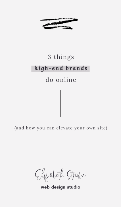 3 things high end brands do online